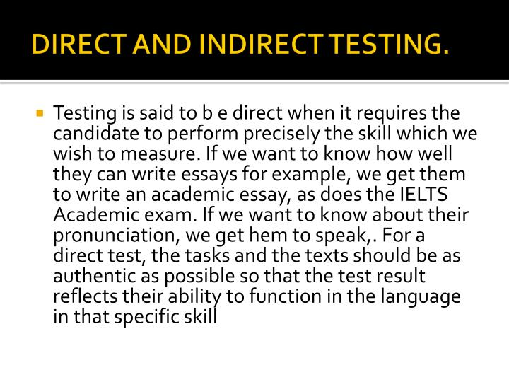 DIRECT AND INDIRECT TESTING.