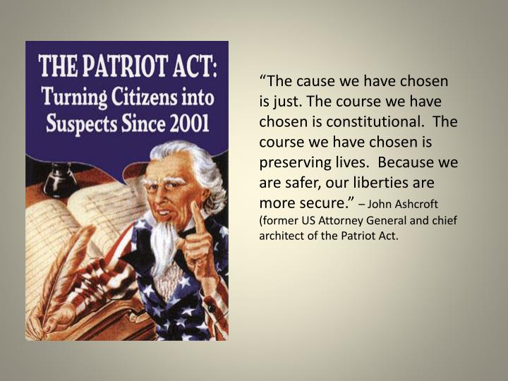 """""""The cause we have chosen is just. The course we have chosen is constitutional.  The course we have chosen is preserving lives.  Because we are safer, our liberties are more secure."""""""