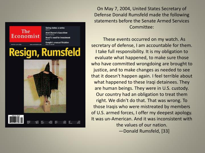 On May 7, 2004, United States Secretary of Defense Donald