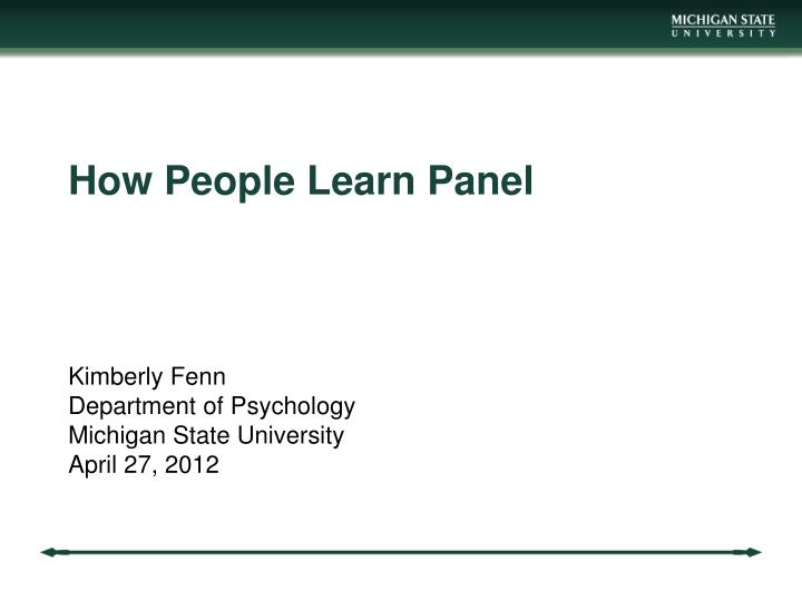 How people learn panel