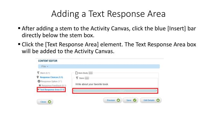 Adding a Text Response Area