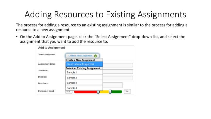 Adding Resources to Existing Assignments