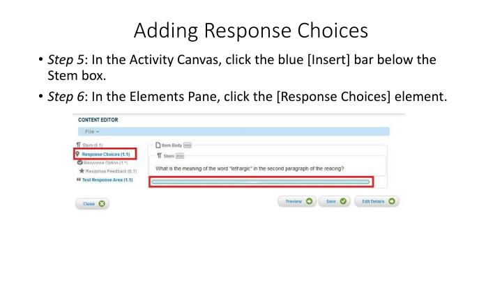 Adding Response Choices