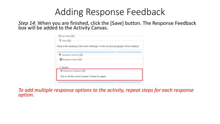 Adding Response Feedback