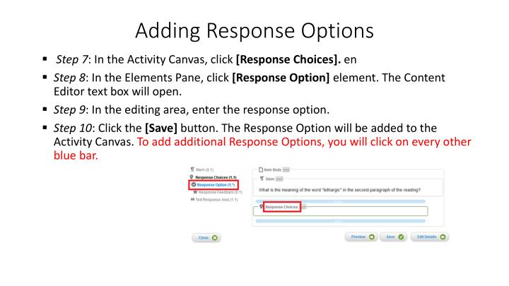 Adding Response Options