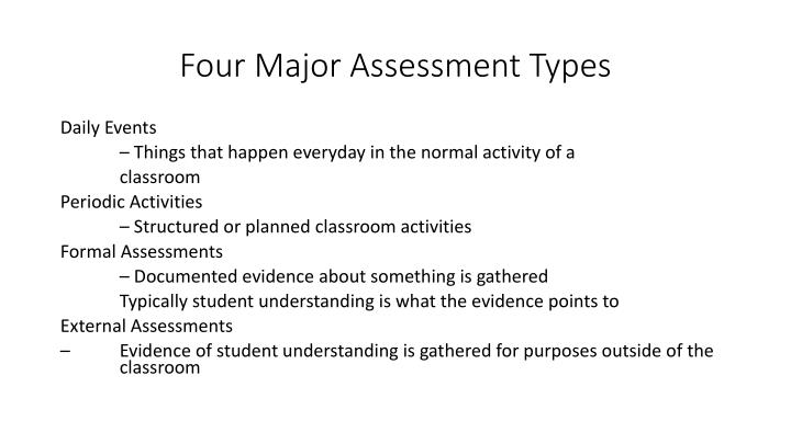 Four Major Assessment Types