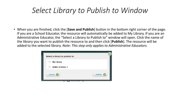 Select Library to Publish to Window