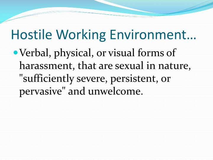 Hostile Working Environment…
