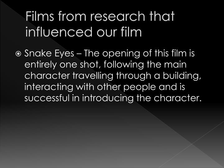 Films from research that influenced our film