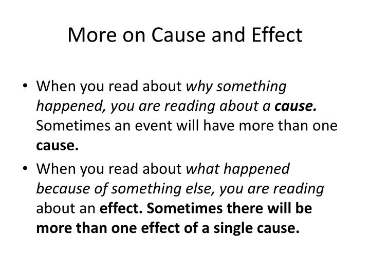 More on Cause and Effect