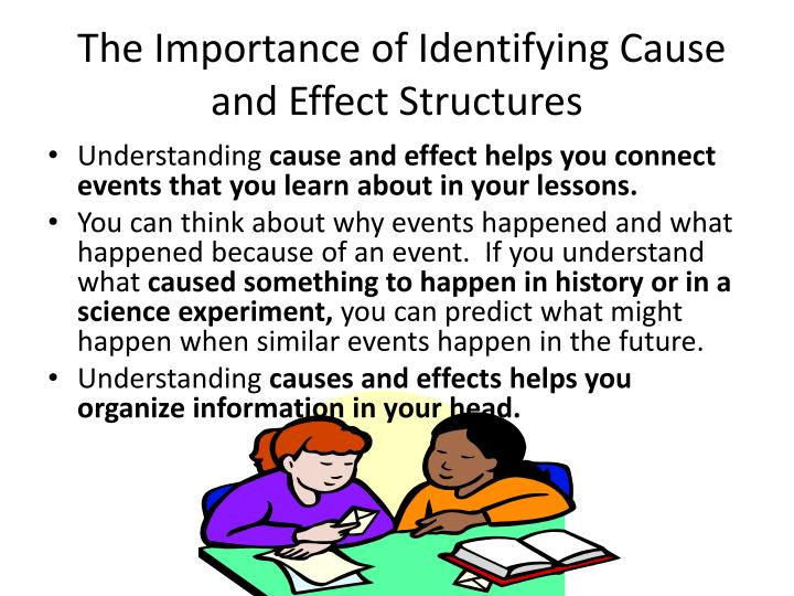 The importance of identifying cause and effect structures