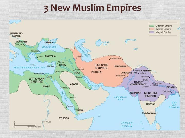 3 New Muslim Empires