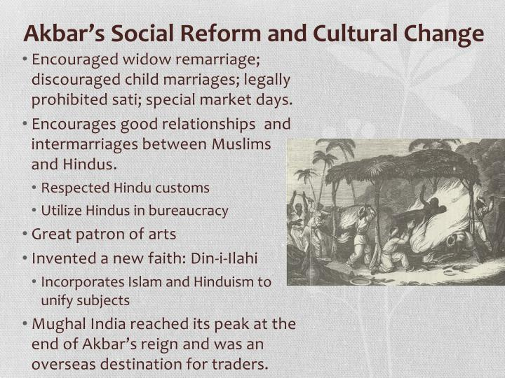 Akbar's Social Reform and Cultural Change