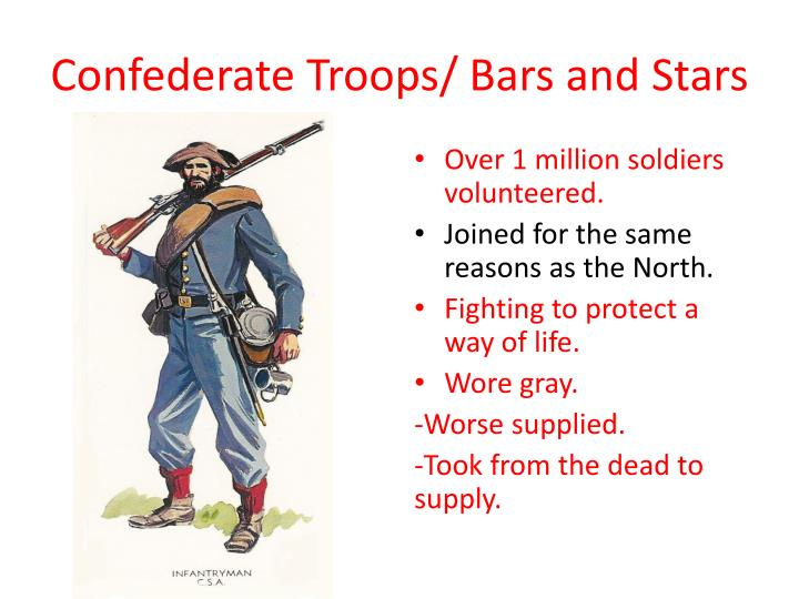 Confederate Troops/ Bars and Stars