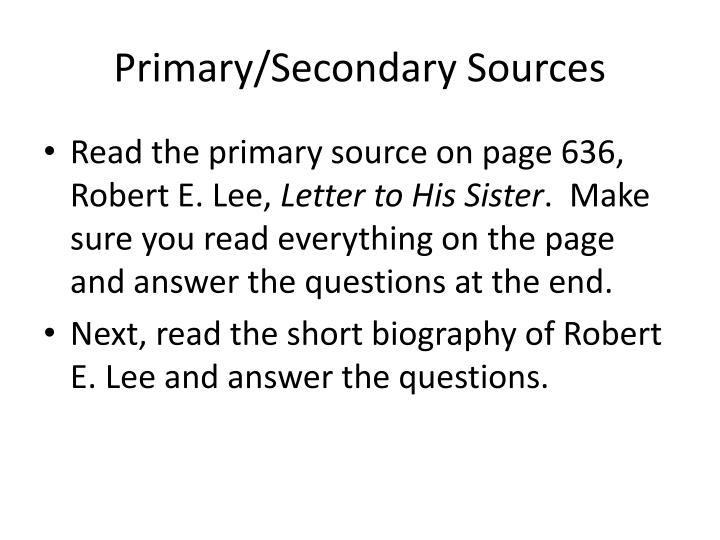 Primary/Secondary Sources