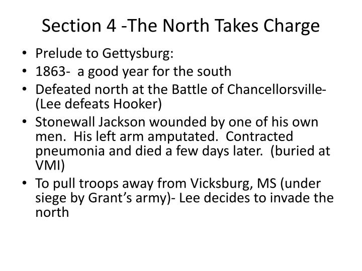 Section 4 -The North Takes Charge