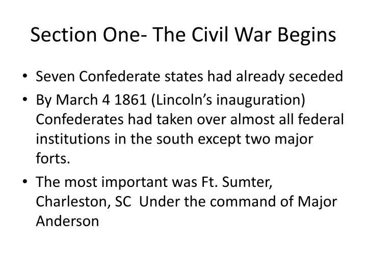 Section one the civil war begins