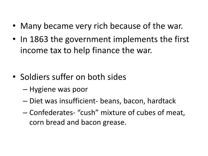 Many became very rich because of the war.
