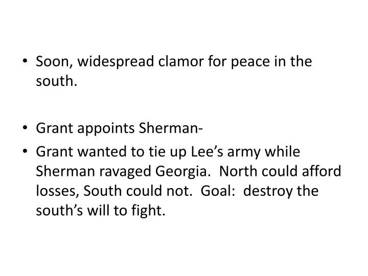 Soon, widespread clamor for peace in the south.