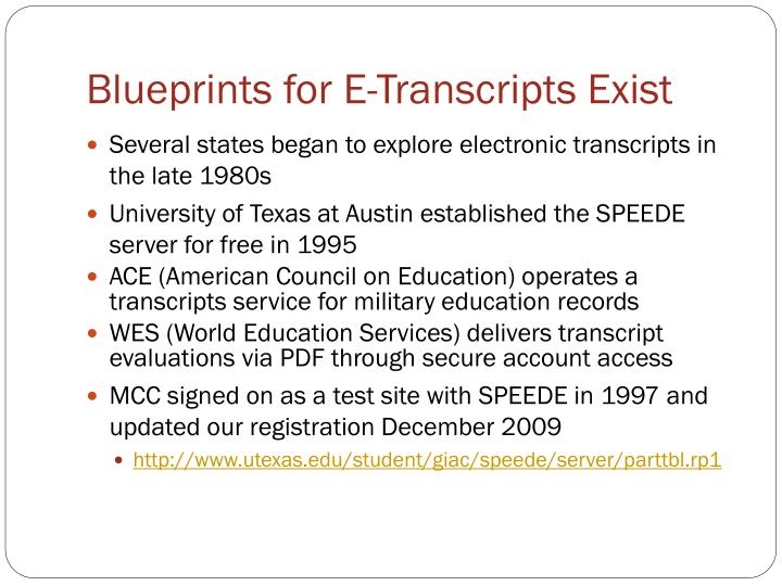 Blueprints for E-Transcripts Exist