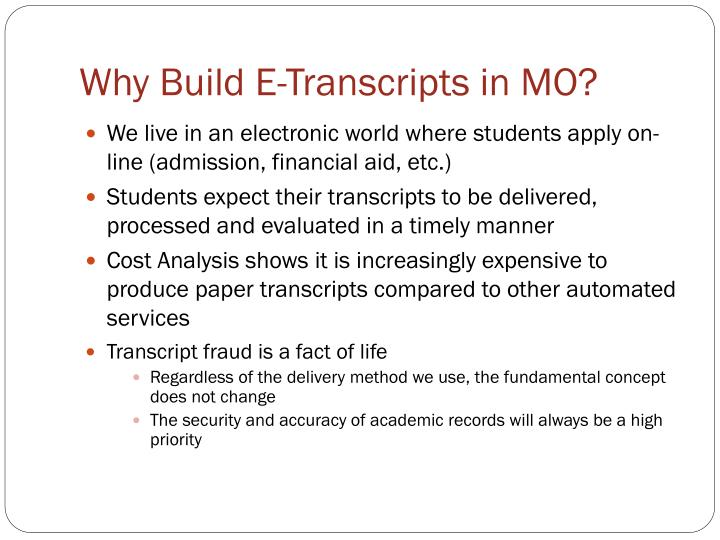 Why Build E-Transcripts in MO?