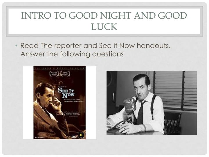 Intro to Good Night and good Luck