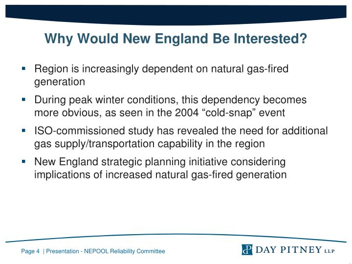 Why Would New England Be Interested?