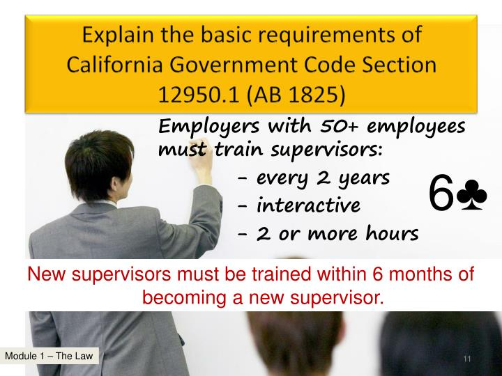 Explain the basic requirements of California Government Code Section 12950.1 (AB 1825)