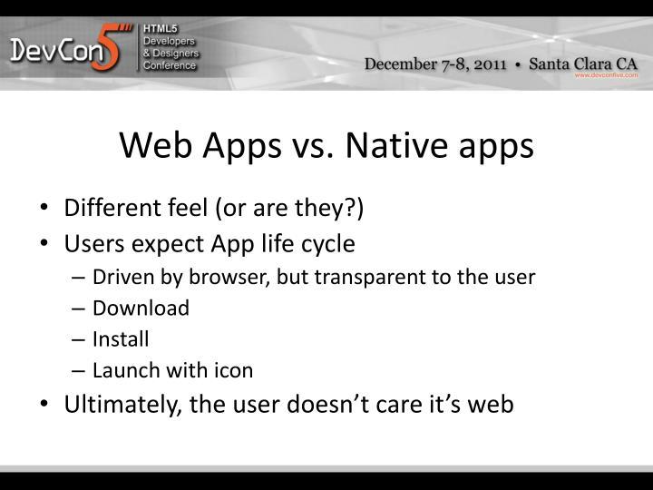 Web Apps vs.