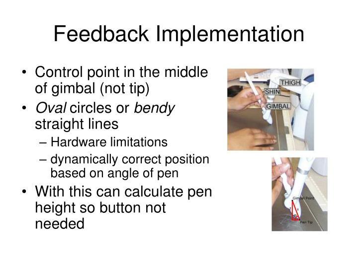 Feedback Implementation