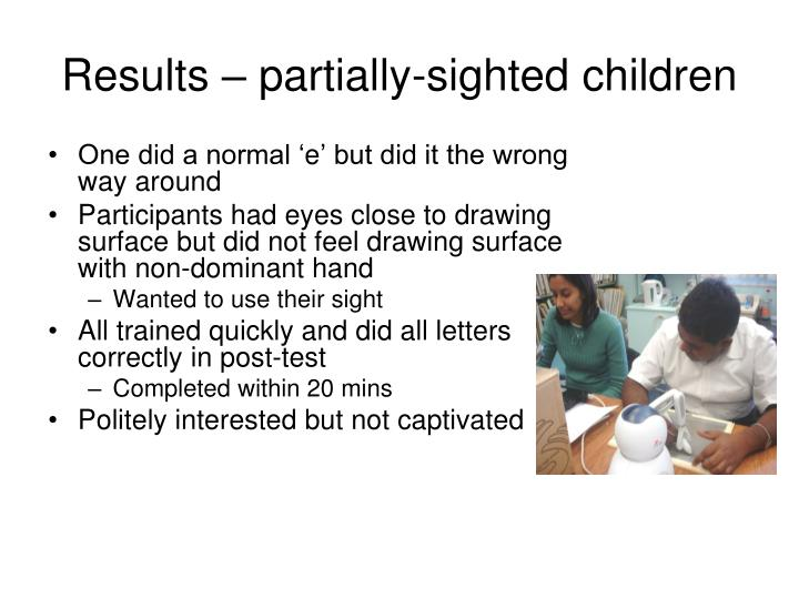 Results – partially-sighted children
