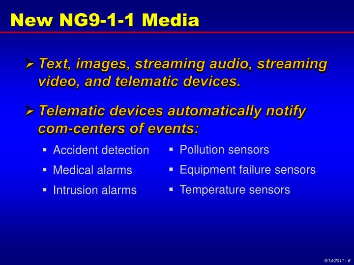 New NG9-1-1 Media
