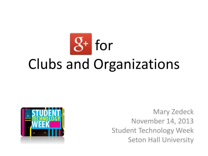 For clubs and organizations