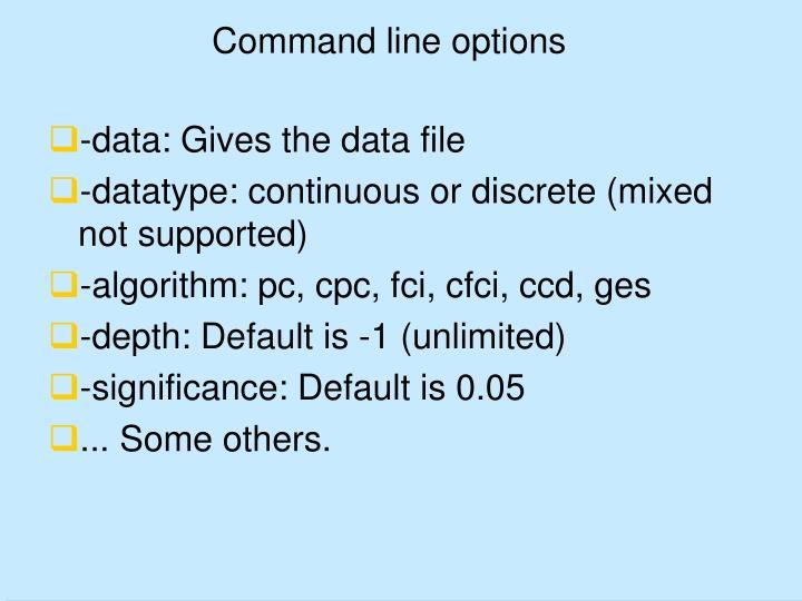 Command line options