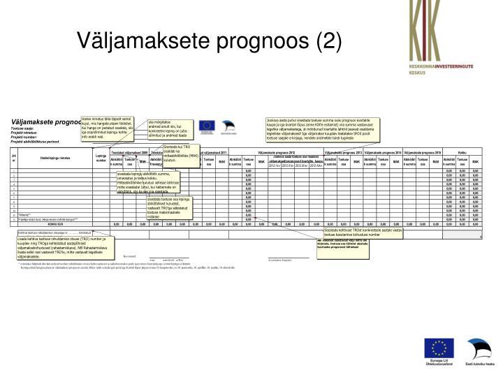 Väljamaksete prognoos (2)