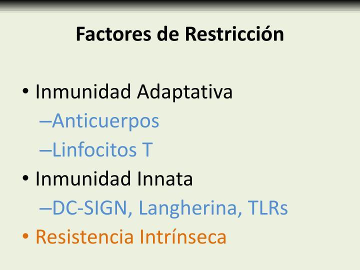 Factores de Restricción