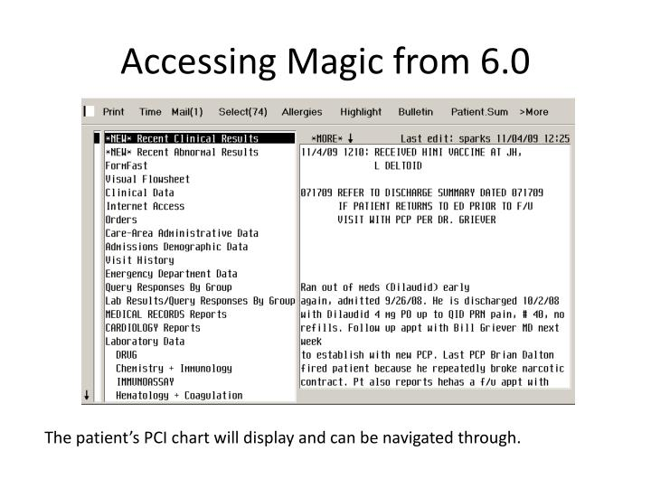 Accessing Magic from 6.0
