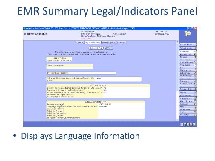 EMR Summary Legal/Indicators Panel