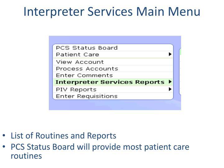 Interpreter Services Main Menu