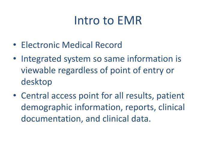Intro to EMR