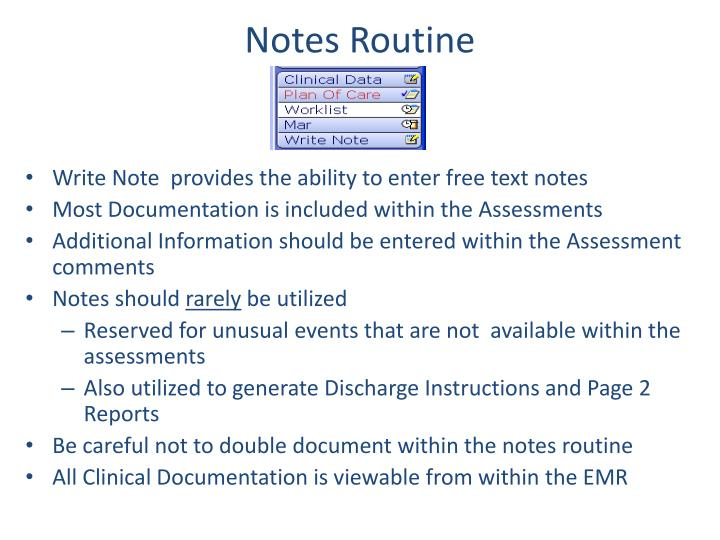 Notes Routine