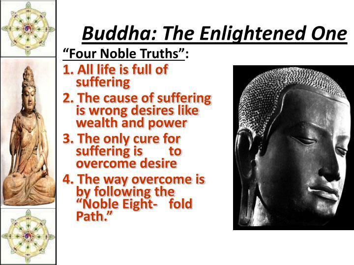 Buddha: The Enlightened One