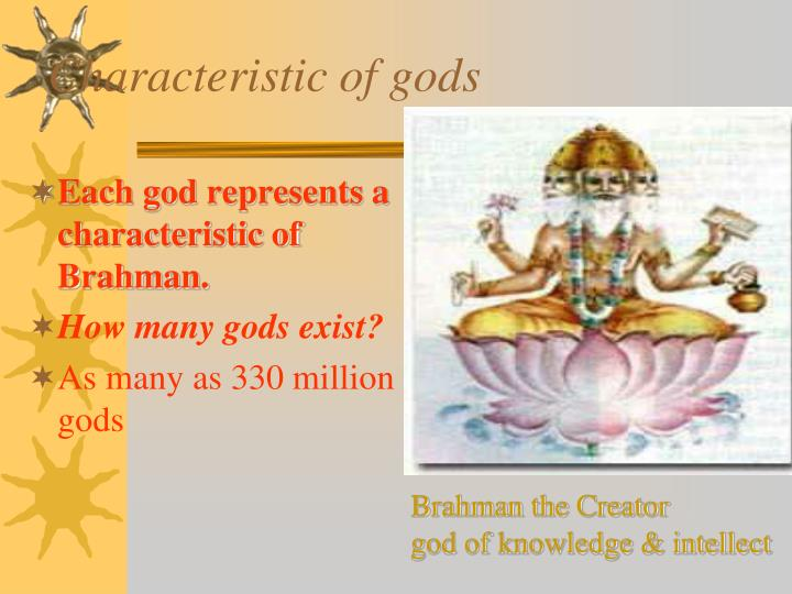 Characteristic of gods