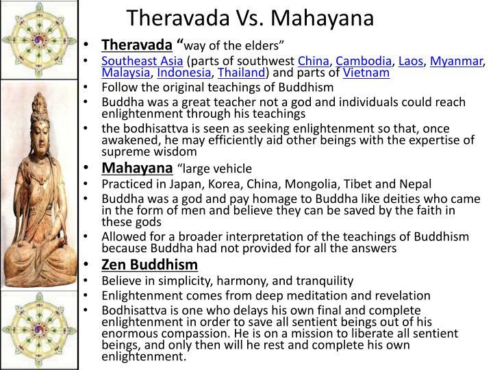 Theravada Vs. Mahayana