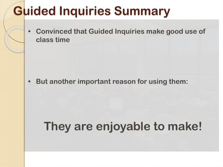 Guided Inquiries Summary