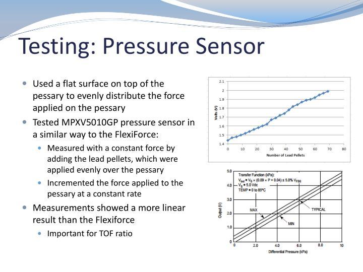 Testing: Pressure Sensor