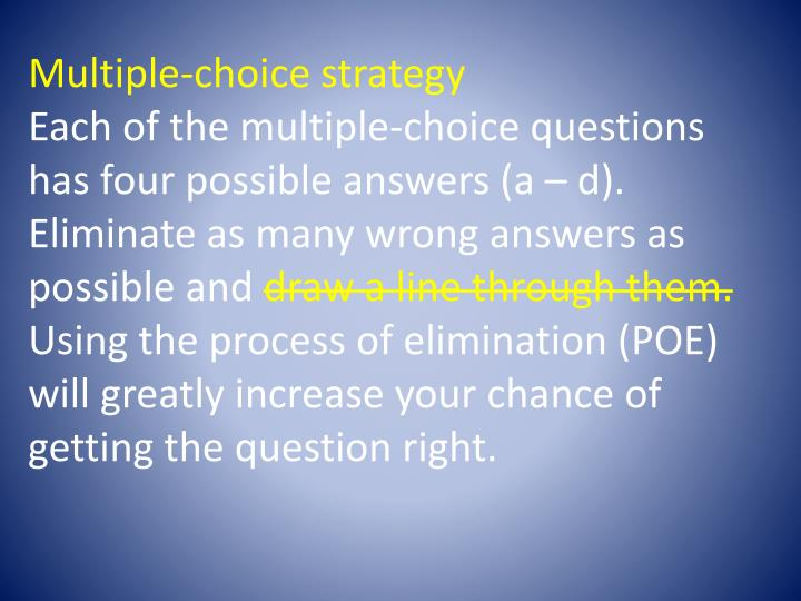 Multiple-choice strategy