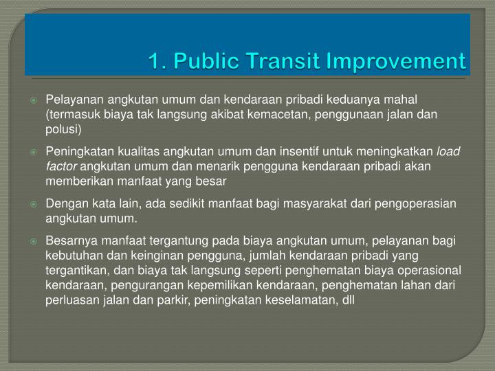 1. Public Transit Improvement