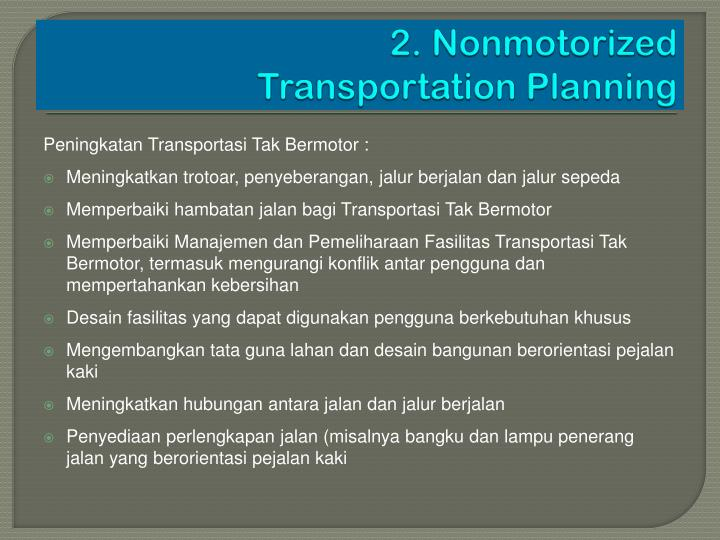 2. Nonmotorized