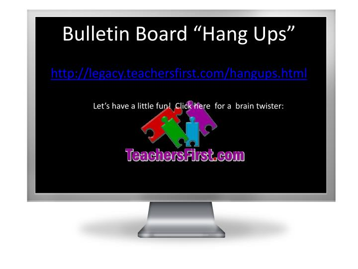 "Bulletin Board ""Hang Ups"""